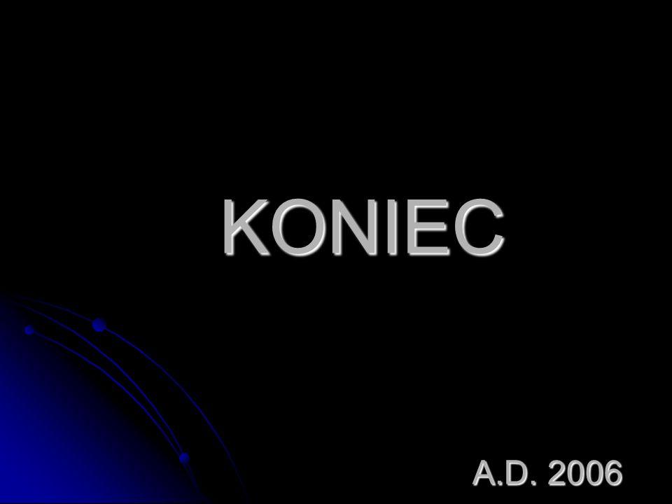 KONIEC A.D. 2006