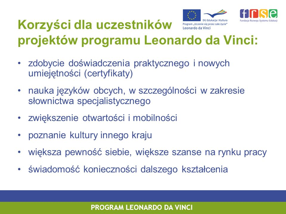 Korzyści dla uczestników projektów programu Leonardo da Vinci: