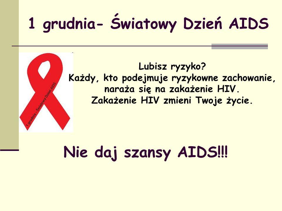 1 grudnia- Światowy Dzień AIDS