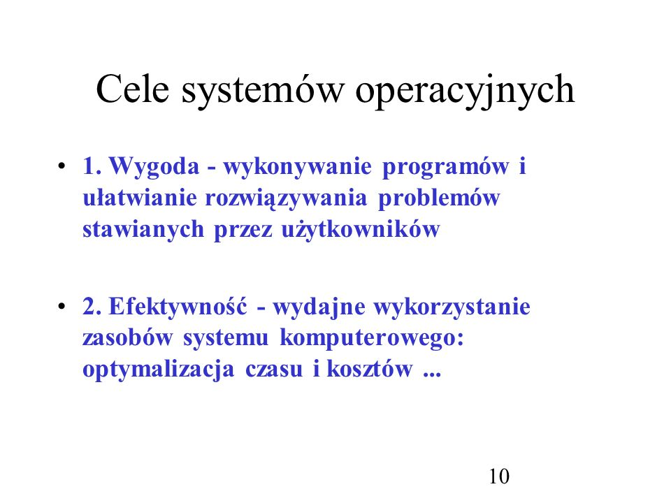 Cele systemów operacyjnych