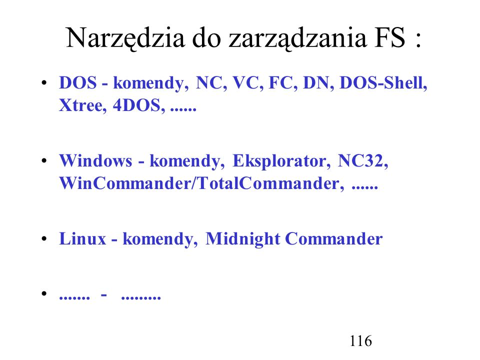 Narzędzia do zarządzania FS :