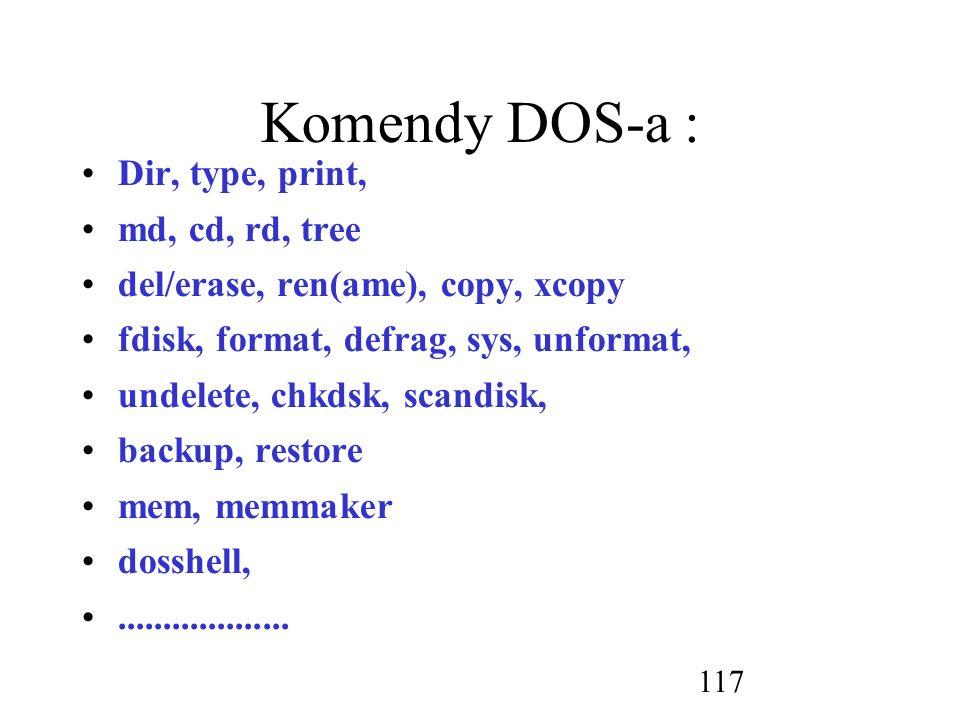 Komendy DOS-a : Dir, type, print, md, cd, rd, tree