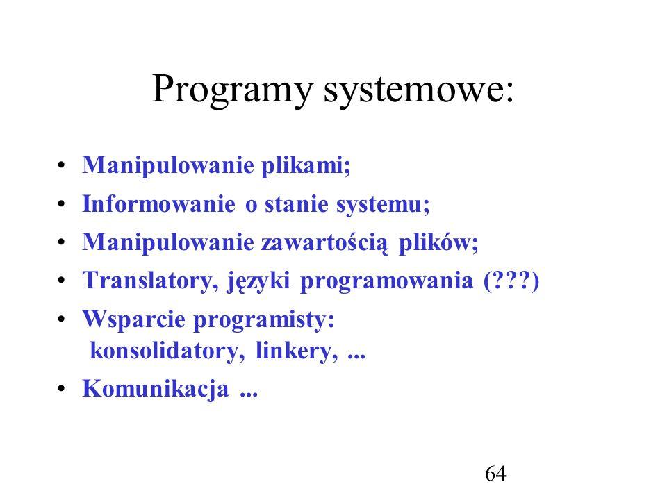 Programy systemowe: Manipulowanie plikami;
