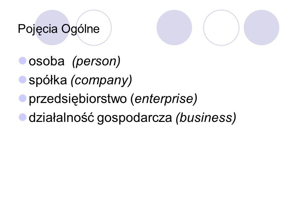 przedsiębiorstwo (enterprise) działalność gospodarcza (business)