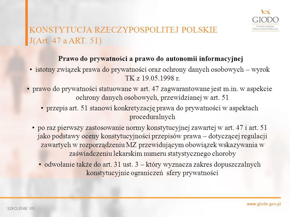 KONSTYTUCJA RZECZYPOSPOLITEJ POLSKIE J(Art. 47 a ART. 51)