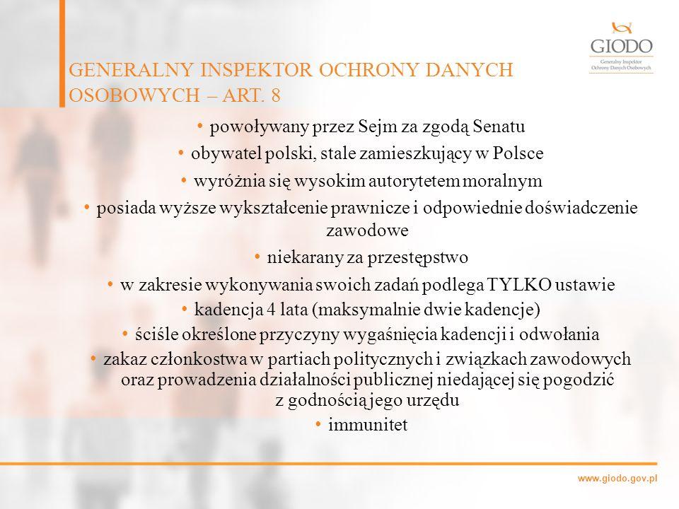 GENERALNY INSPEKTOR OCHRONY DANYCH OSOBOWYCH – ART. 8