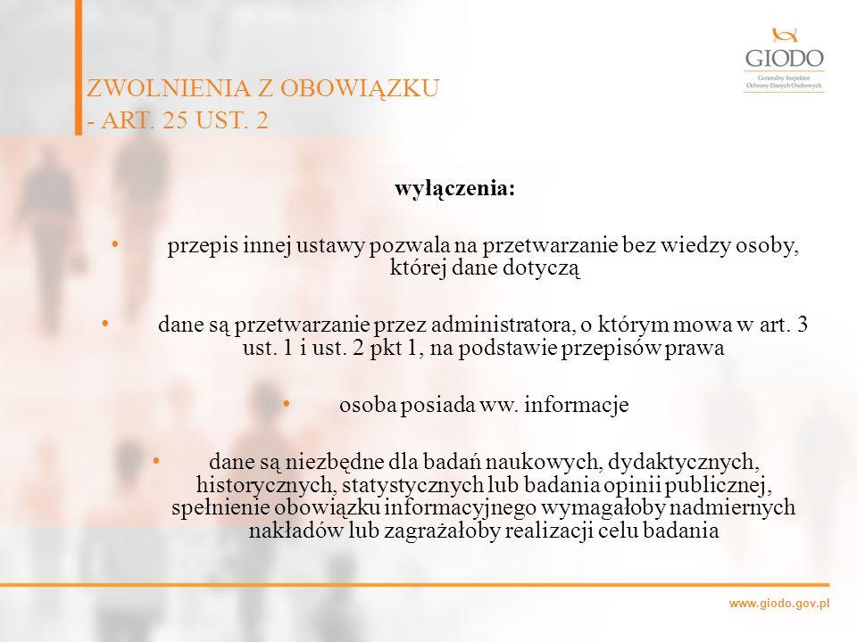 ZWOLNIENIA Z OBOWIĄZKU - ART. 25 UST. 2