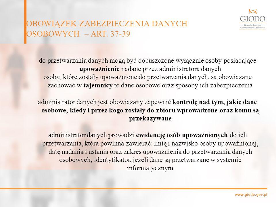 OBOWIĄZEK ZABEZPIECZENIA DANYCH OSOBOWYCH – ART. 37-39