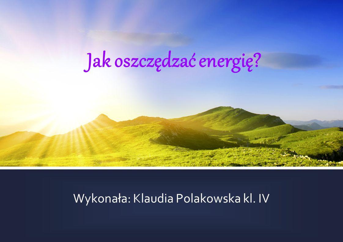 Jak oszczędzać energię