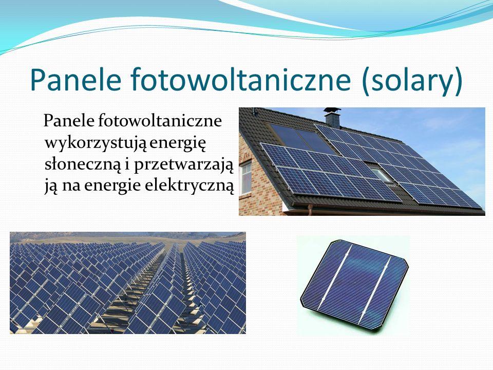 Panele fotowoltaniczne (solary)