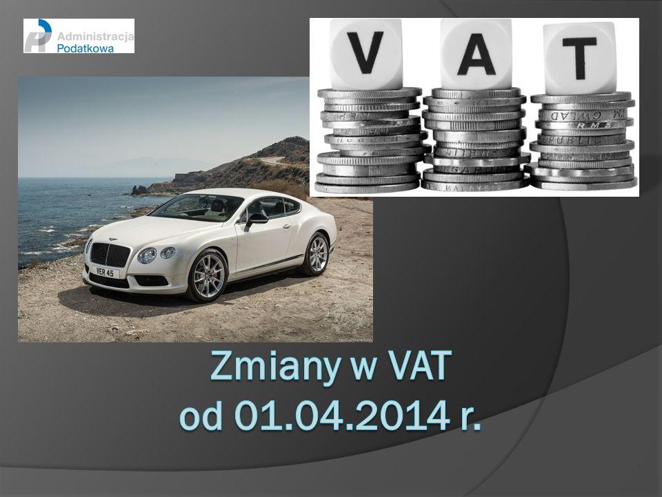 Zmiany w VAT od 01.04.2014 r.