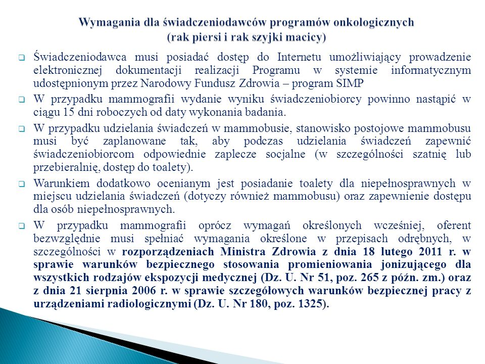 Wymagania dla świadczeniodawców programów onkologicznych (rak piersi i rak szyjki macicy)