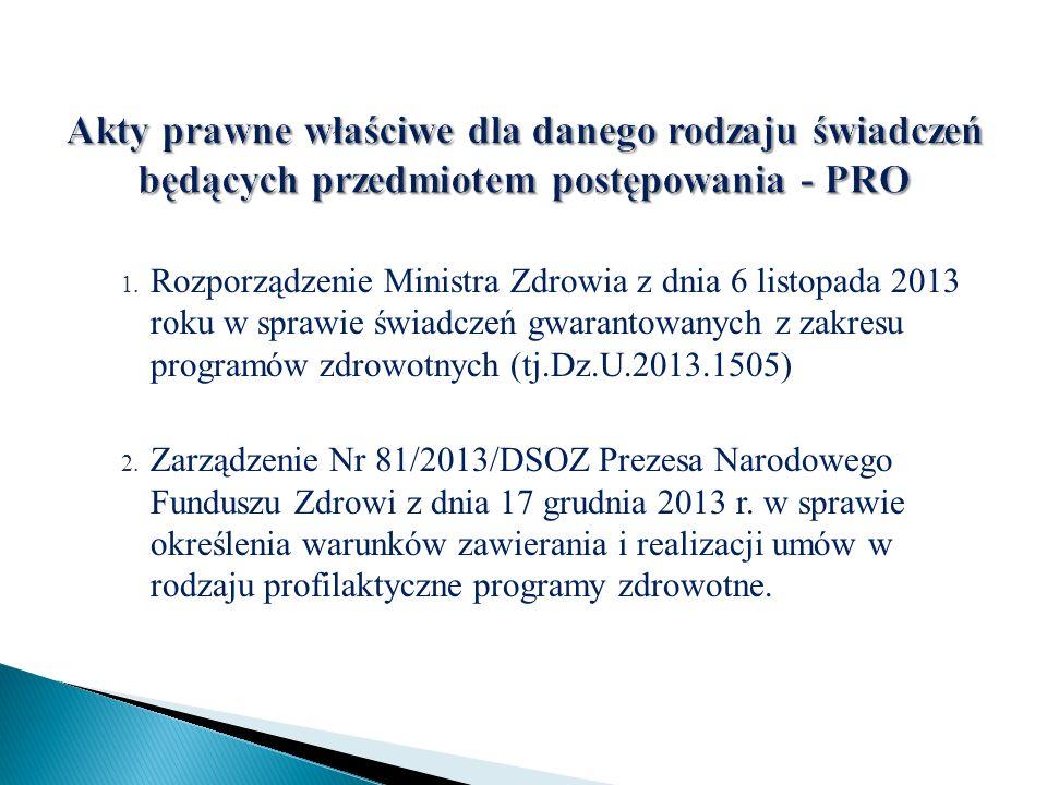 Akty prawne właściwe dla danego rodzaju świadczeń będących przedmiotem postępowania - PRO