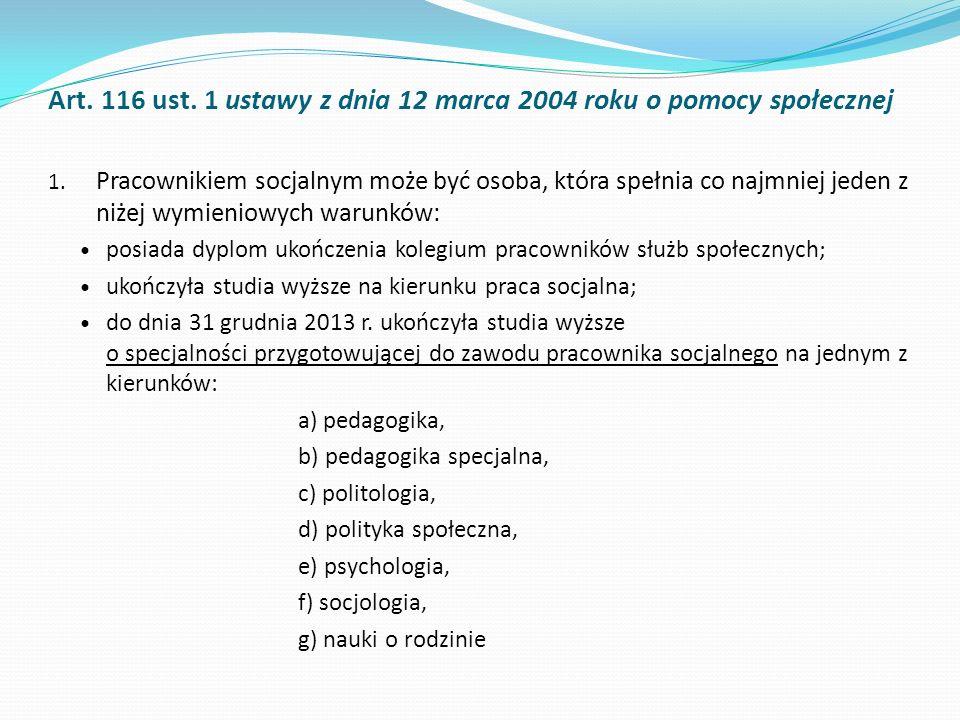 Art. 116 ust. 1 ustawy z dnia 12 marca 2004 roku o pomocy społecznej