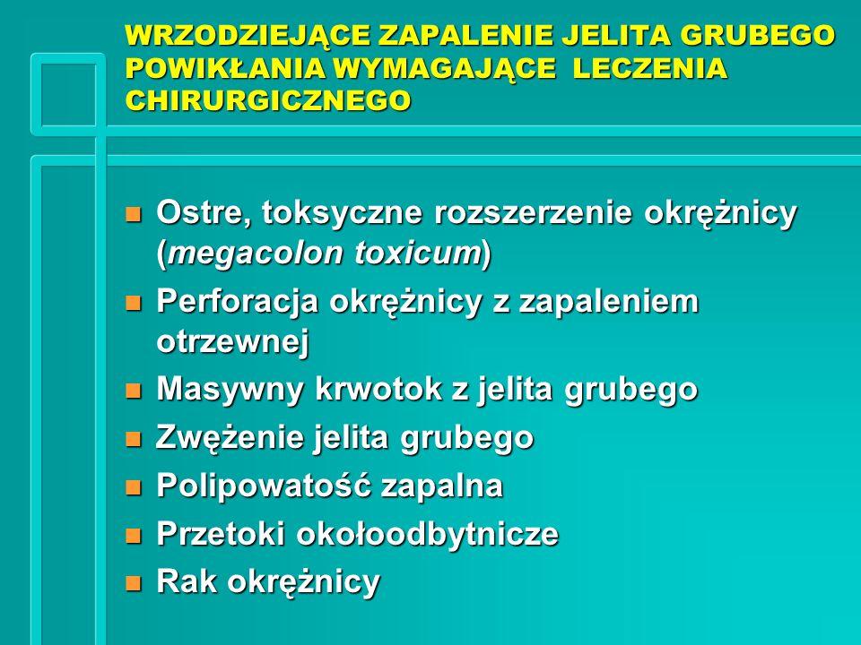 Ostre, toksyczne rozszerzenie okrężnicy (megacolon toxicum)