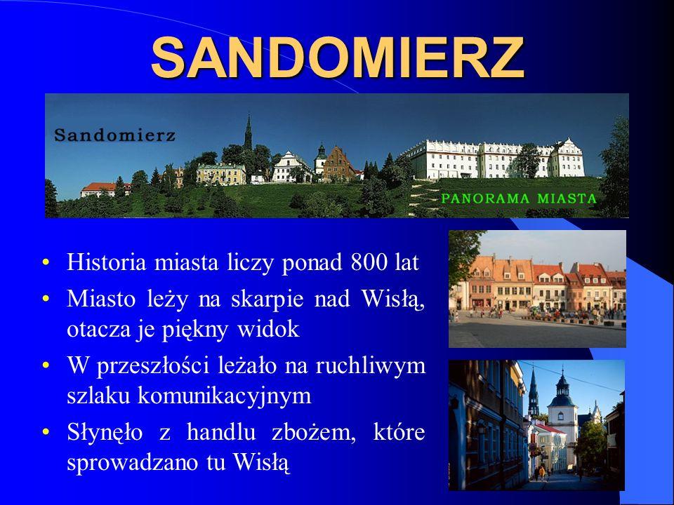 SANDOMIERZ Historia miasta liczy ponad 800 lat