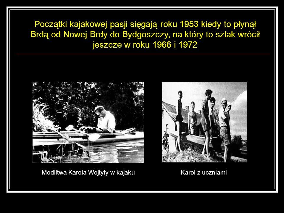 Modlitwa Karola Wojtyły w kajaku
