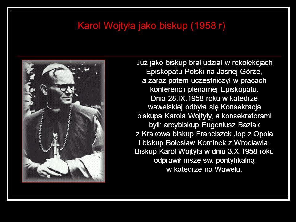 Karol Wojtyła jako biskup (1958 r)