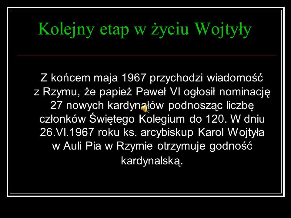 Kolejny etap w życiu Wojtyły