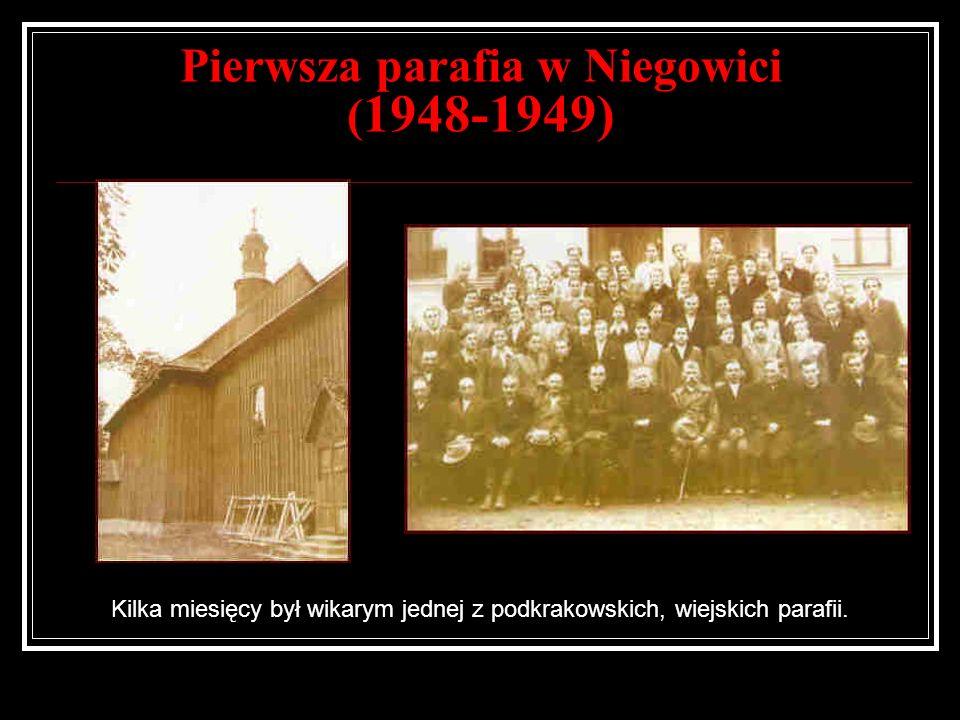 Pierwsza parafia w Niegowici (1948-1949)