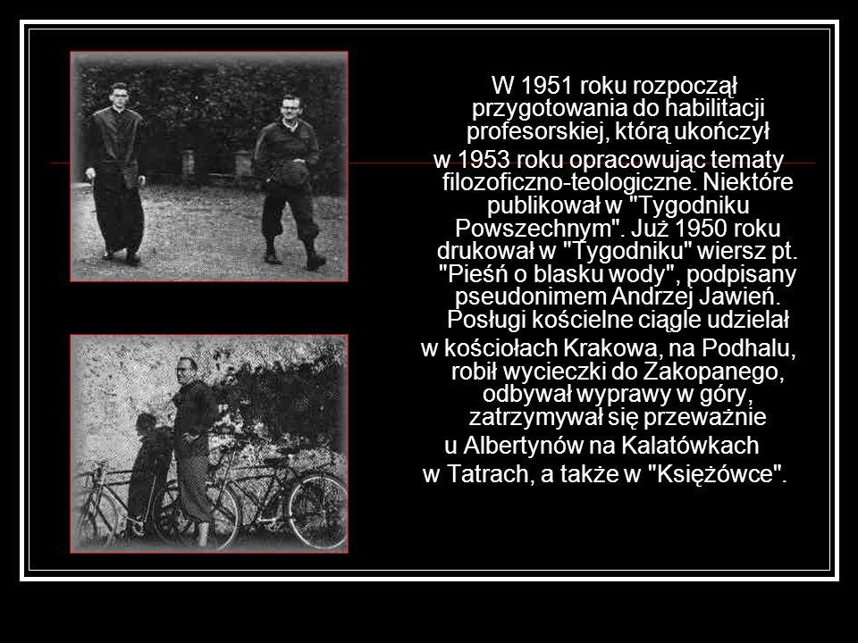 u Albertynów na Kalatówkach w Tatrach, a także w Księżówce .