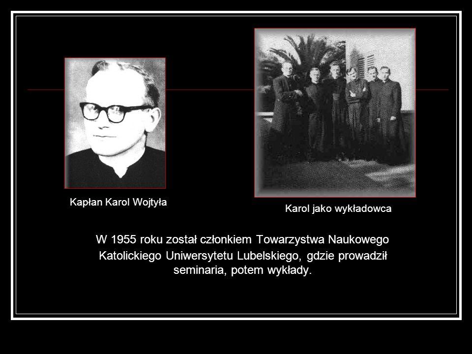 Kapłan Karol Wojtyła Karol jako wykładowca.