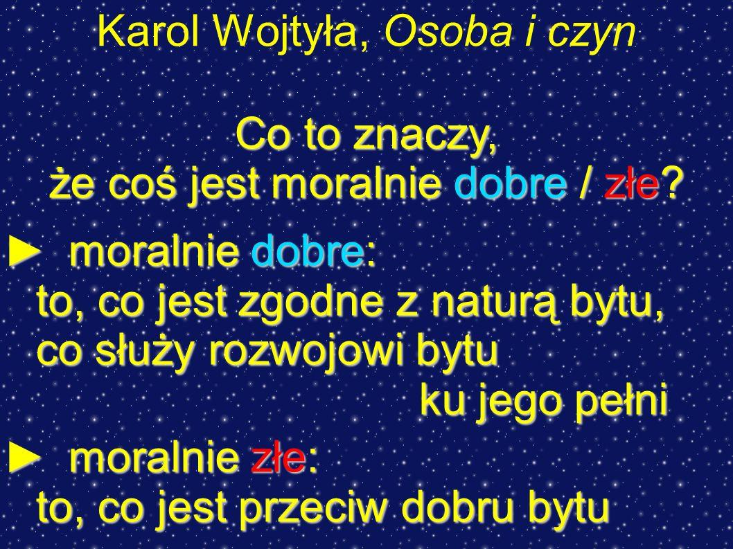 Karol Wojtyła, Osoba i czyn