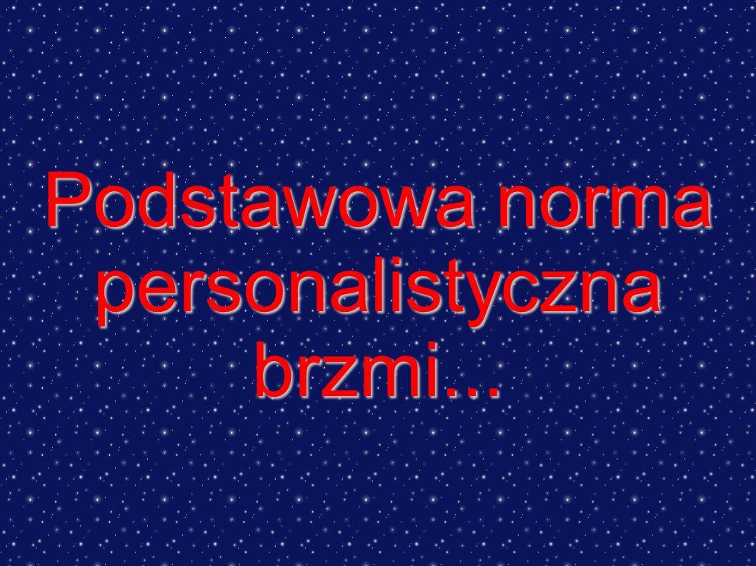 Podstawowa norma personalistyczna
