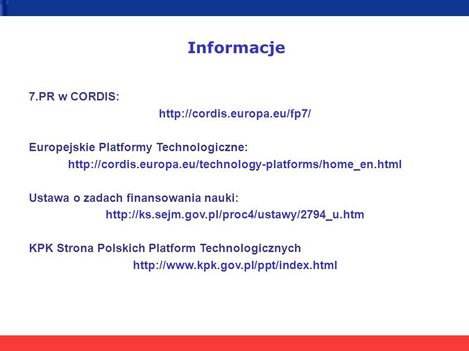 Informacje 7.PR w CORDIS: http://cordis.europa.eu/fp7/