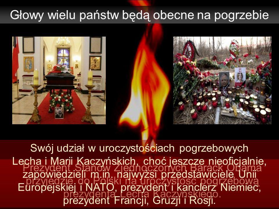 Głowy wielu państw będą obecne na pogrzebie