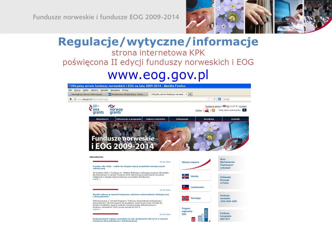 Regulacje/wytyczne/informacje strona internetowa KPK poświęcona II edycji funduszy norweskich i EOG www.eog.gov.pl