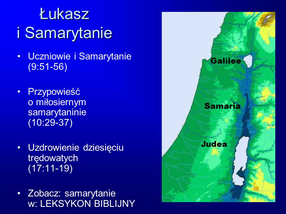 Łukasz i Samarytanie Uczniowie i Samarytanie (9:51-56)