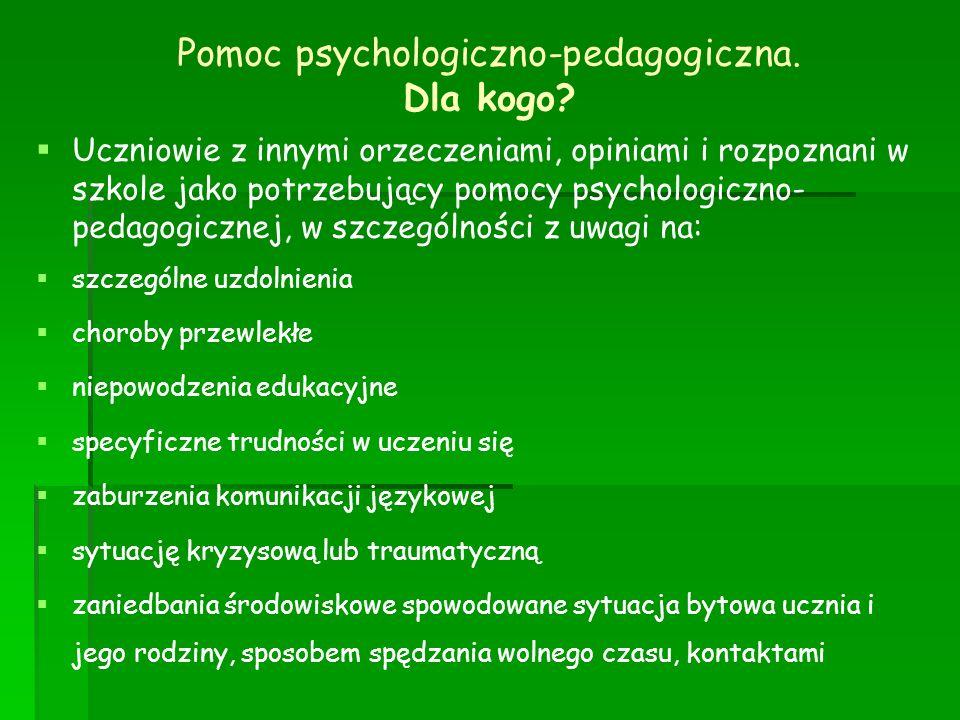 Pomoc psychologiczno-pedagogiczna. Dla kogo