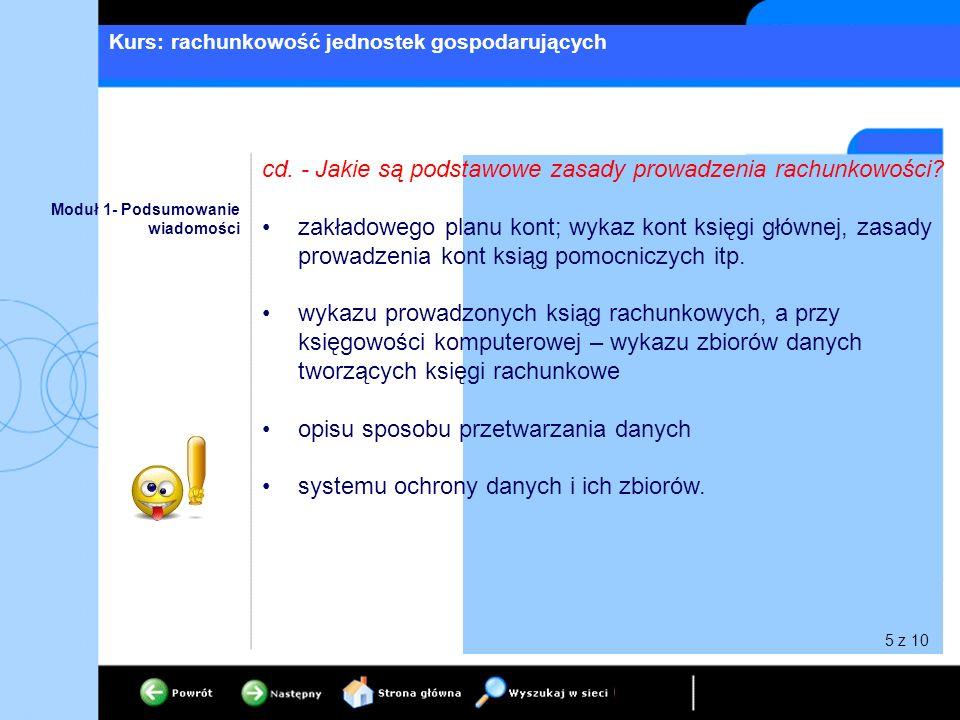 cd. - Jakie są podstawowe zasady prowadzenia rachunkowości