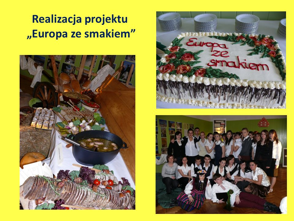 "Realizacja projektu ""Europa ze smakiem"