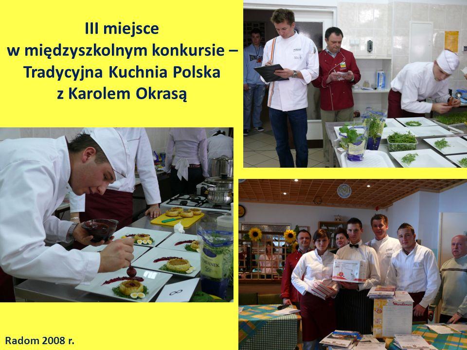 III miejsce w międzyszkolnym konkursie – Tradycyjna Kuchnia Polska z Karolem Okrasą