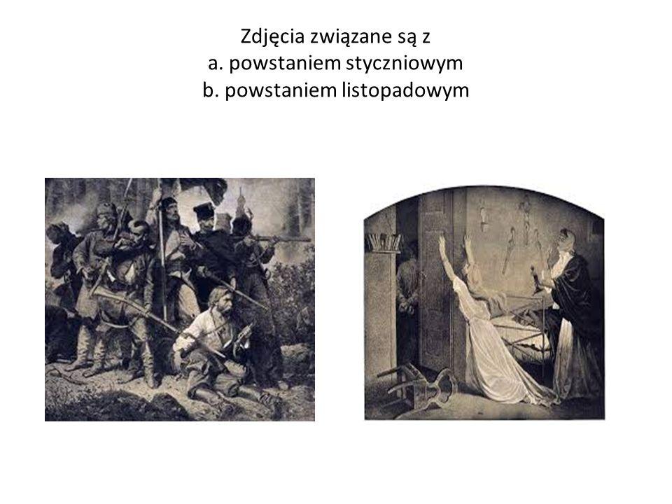 Zdjęcia związane są z a. powstaniem styczniowym b