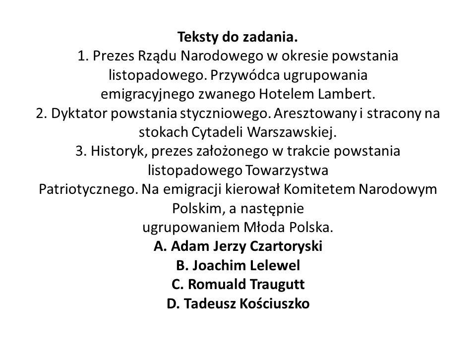 Teksty do zadania. 1. Prezes Rządu Narodowego w okresie powstania listopadowego.