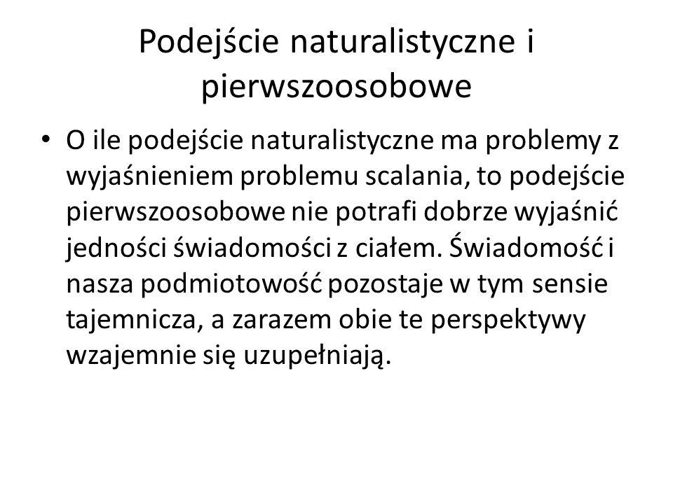 Podejście naturalistyczne i pierwszoosobowe