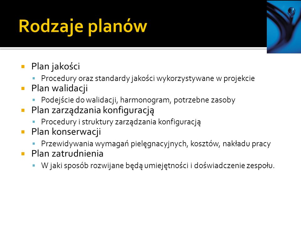 Rodzaje planów Plan jakości Plan walidacji