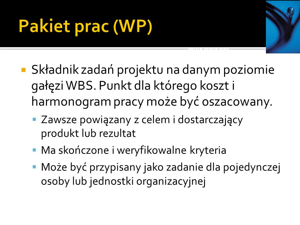 Pakiet prac (WP) Work Package.