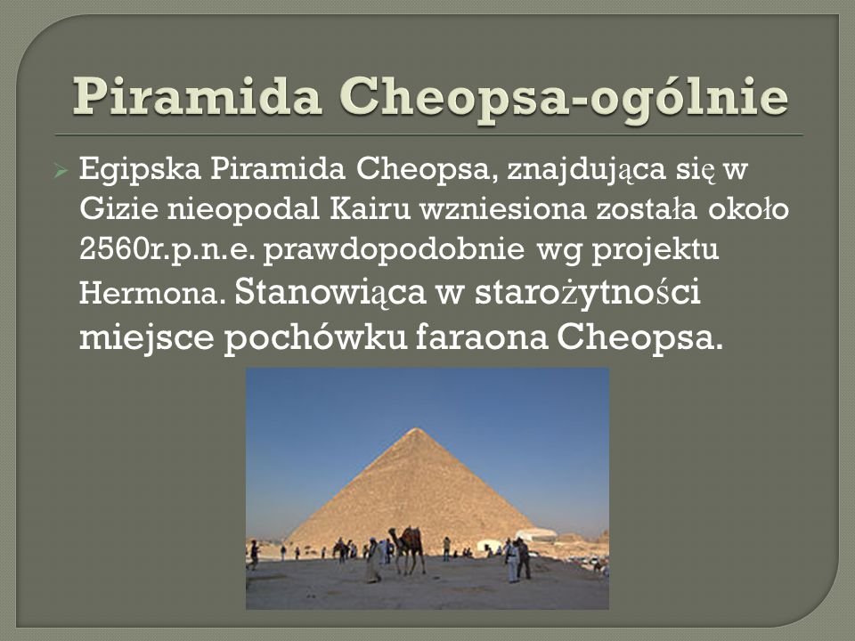Piramida Cheopsa-ogólnie
