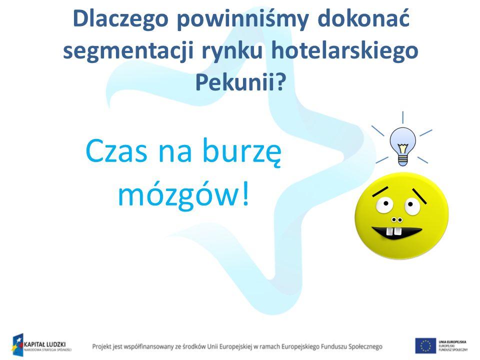 Dlaczego powinniśmy dokonać segmentacji rynku hotelarskiego Pekunii