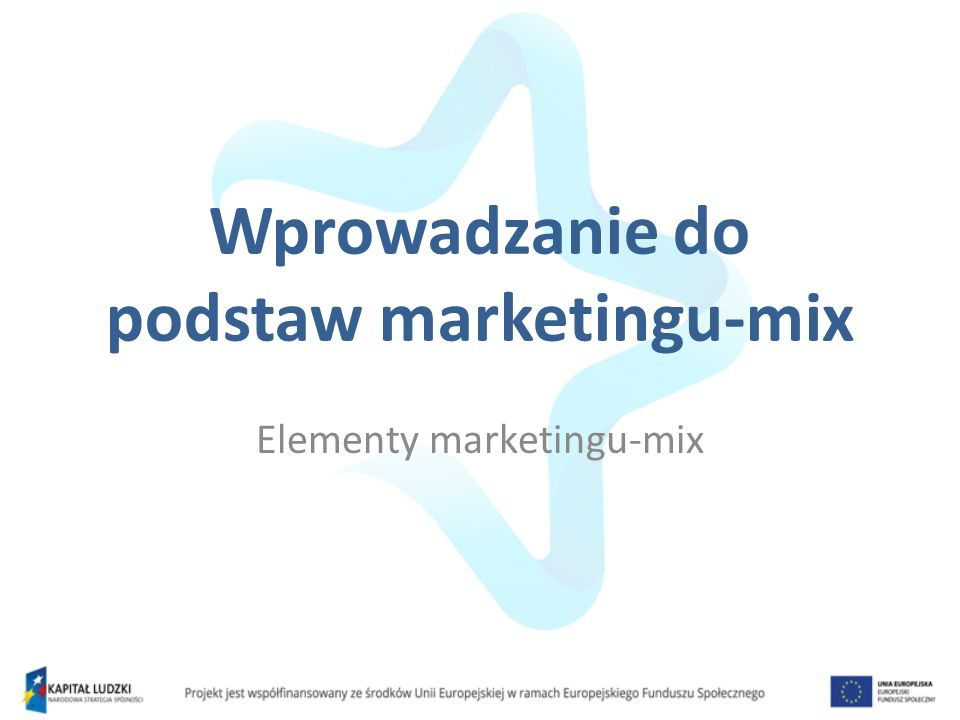 Wprowadzanie do podstaw marketingu-mix