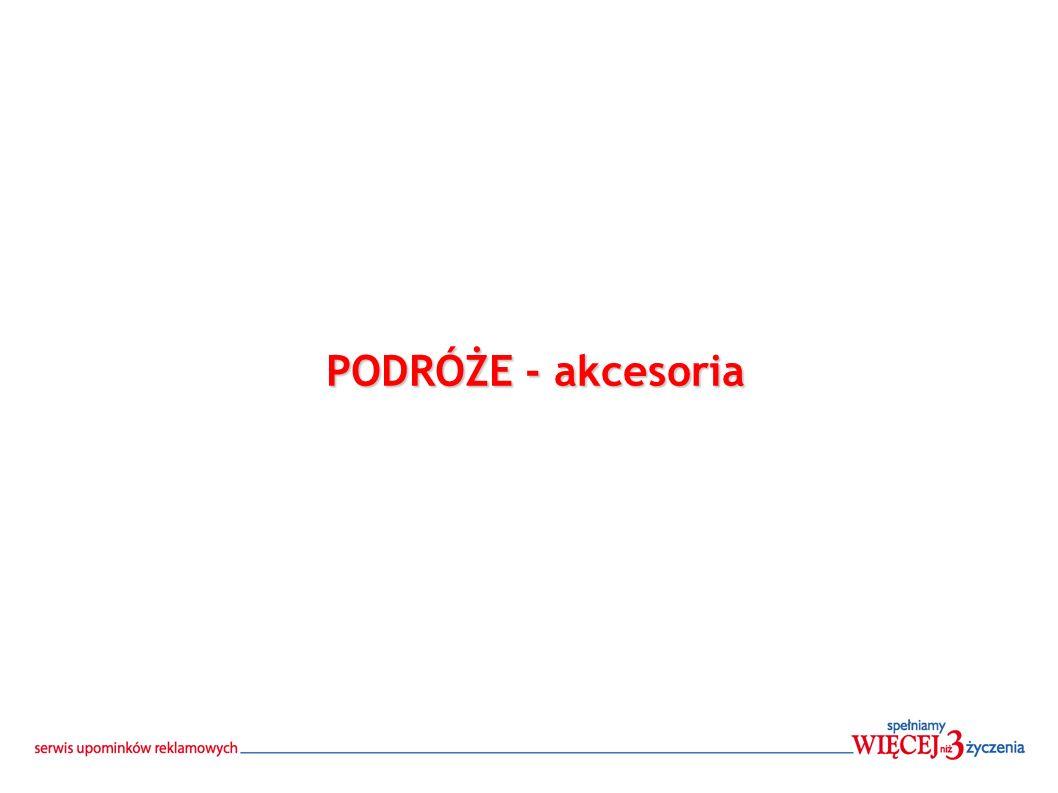 PODRÓŻE - akcesoria