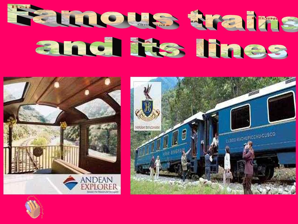 Famous trains and its lines