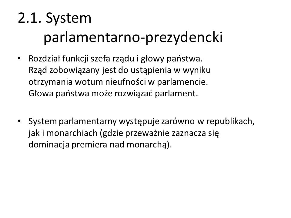 2.1. System parlamentarno-prezydencki