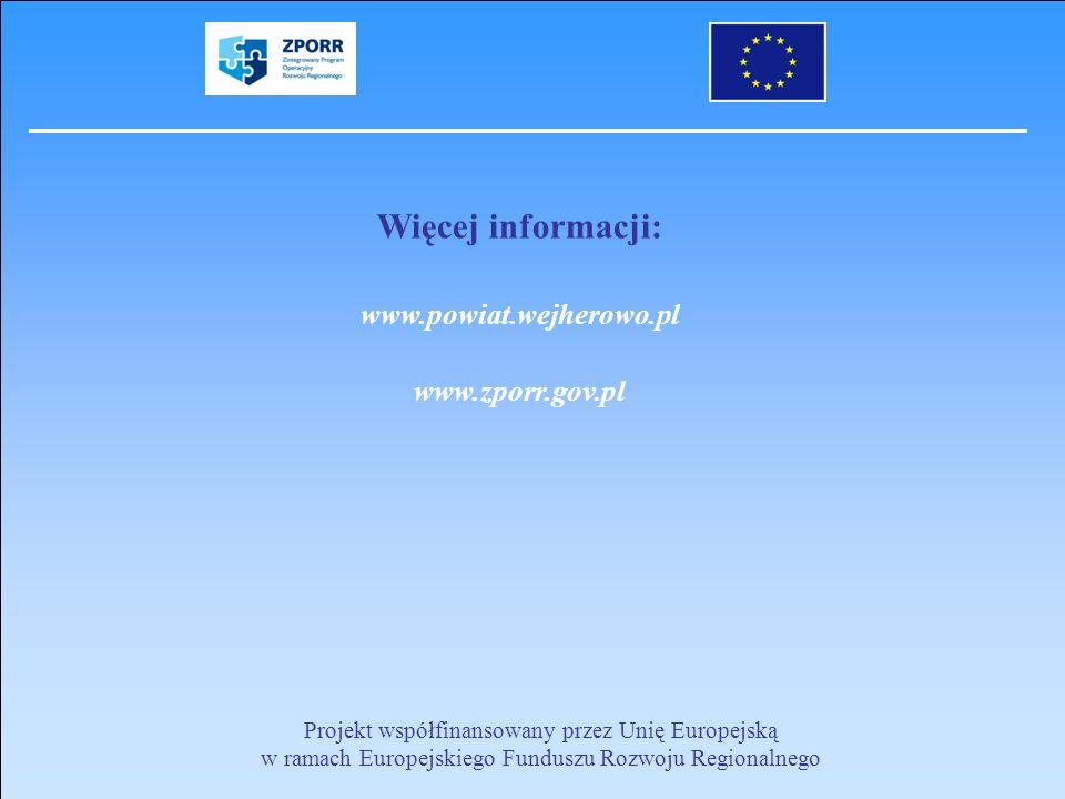 Więcej informacji: www.powiat.wejherowo.pl www.zporr.gov.pl