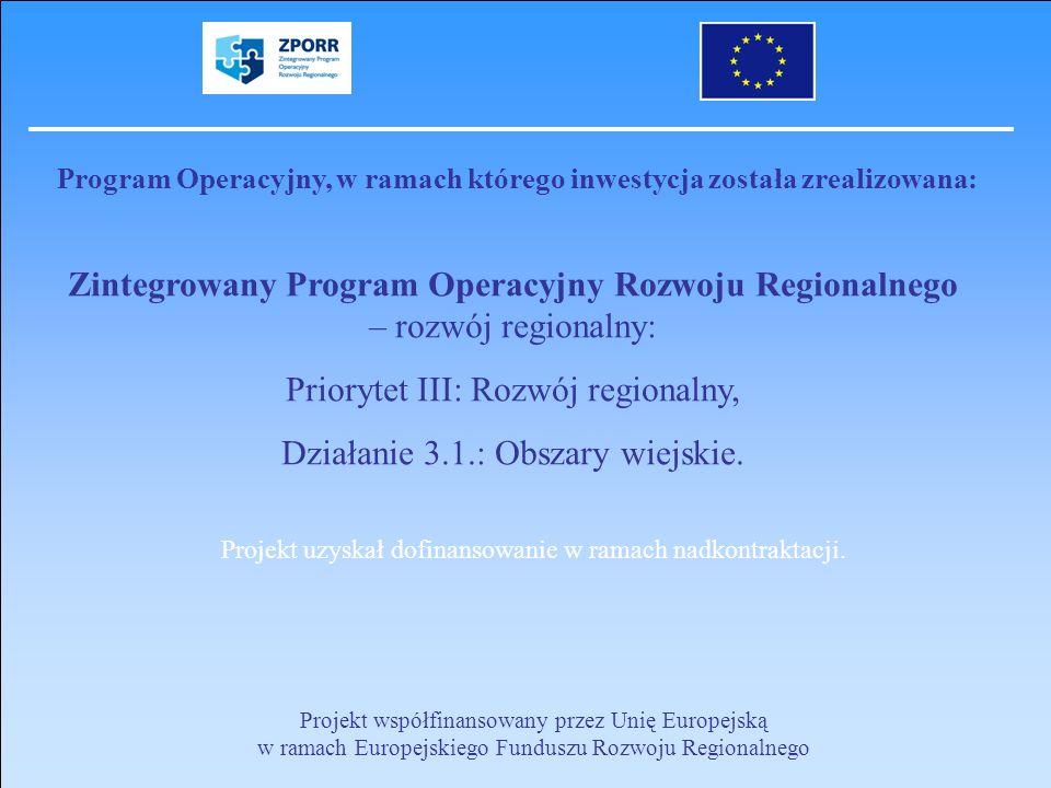 Program Operacyjny, w ramach którego inwestycja została zrealizowana: