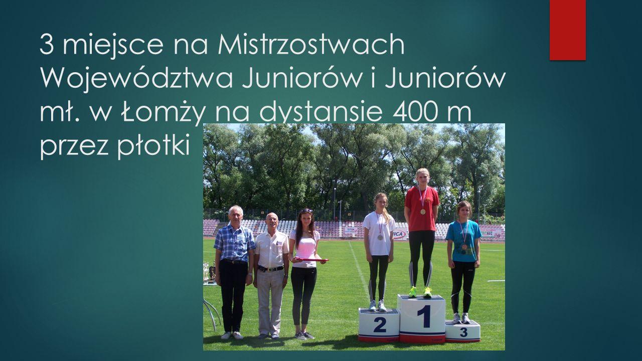3 miejsce na Mistrzostwach Województwa Juniorów i Juniorów mł